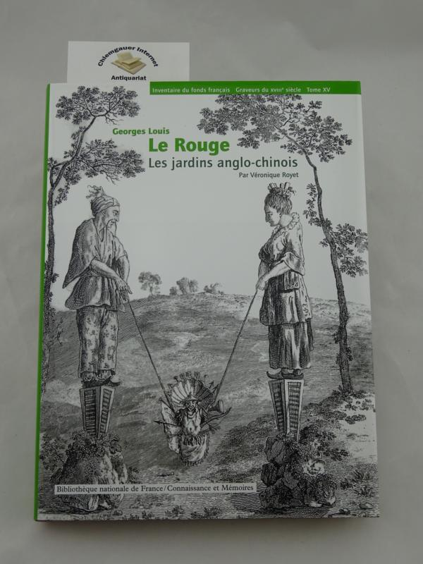Les Jardins Anglo-Chinois (Ou Description Des Nouveaux Jardins a La Mode). Katalogbuch MIT dem kompletten Tafelwerk.