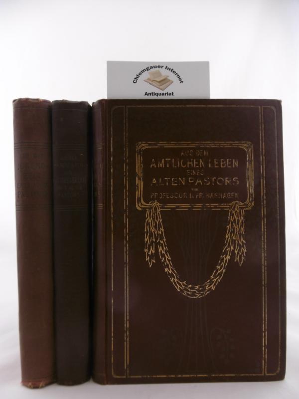 Aus der Jugendzeit eines alten Pastors. Aus der Kandidaten- und Hauslehrerzeit eines alten Pastors. Aus dem amtlichen Leben eines alten Pastors. DREI (3) Bände.