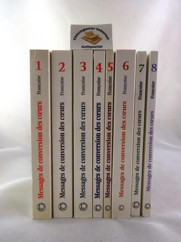 Messages de conversion des coeurs donnés par Jésus-Christ à Françoise.  Sept (7) tomes.          Verlag: Le Parvis (2003) Tome 1,2,3,4,5,6,7. ( 1998-2003)