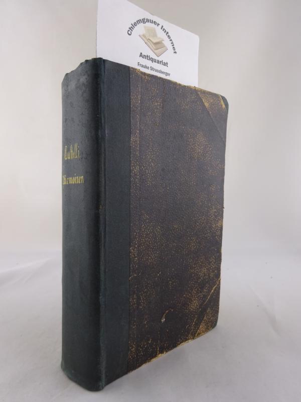 Memoiren meines Lebens. Gefundenes und Empfundenes, Erlebtes und Erstrebtes. Bände 1-3. DREI Bände (3 von 4) in einem Band. ERSTAUSGABE.