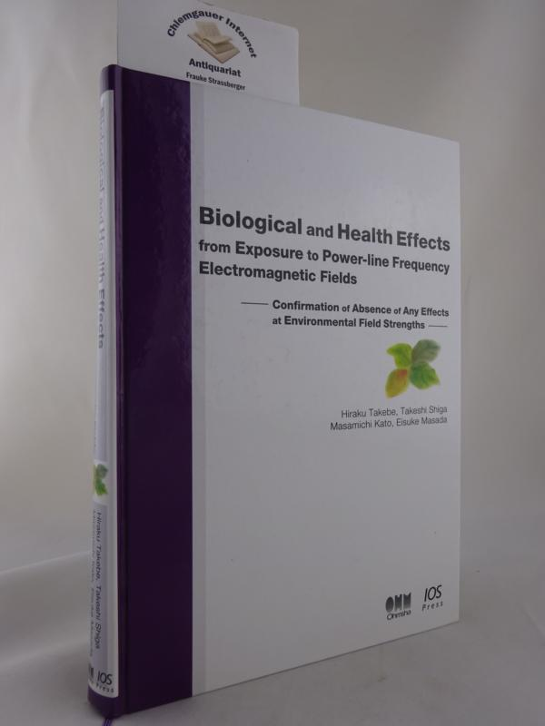 Biological and Health Effects from Exposure to Power-Line Frequency Electromagnetic Fields. Confirmation of Absence of Any Effects at Environmental Field Strengths.