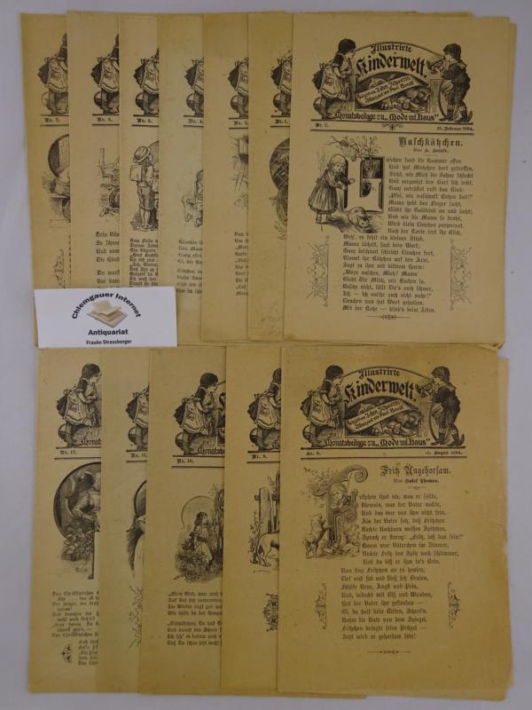 """Illustrirte Kinderwelt. Monatsbeilage zu """"Mode und Haus"""". Redigirt von John Schwerin. Illustrirt von Paul Bundt. Jahrgang 1994. ZWÖLF Hefte ( komplett)"""