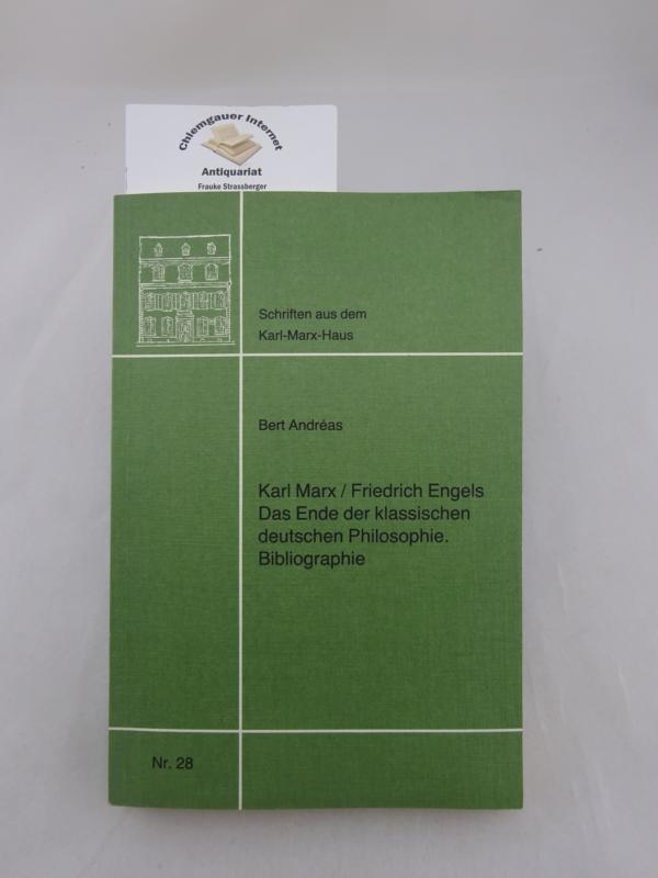 Karl Marx / Friedrich Engels. Das Ende der klassischen deutschen Philosophie. Bibliographie. Deutsch von Elisabeth Krieger. Deutsche ERSTAUSGABE.