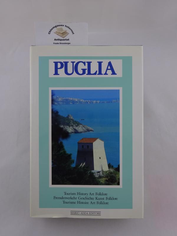 Puglia. Tourism. History. Art. Folklore. Fremdenverkehr. Geschichte.Kunst. Folklore. Tourisme. Histoire. Art.Folklore.