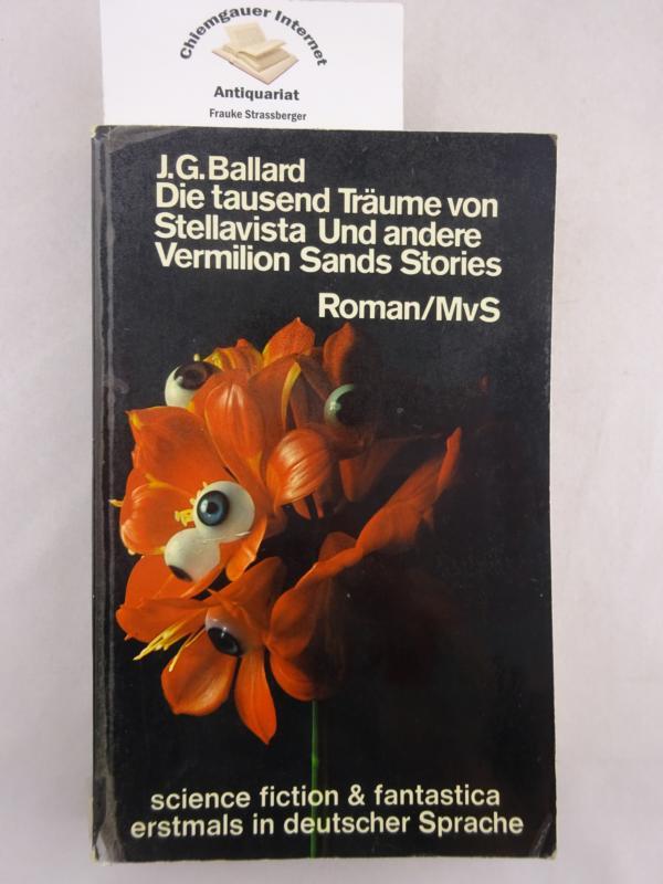 Die Tausend Träume von Stellavista und andere Vermilion-Sands-Stories. Aus d. Englischen von Alfred Scholz / science-fiction und fantastica 1. Auflage. Deutsche ERSTAUSGABE.
