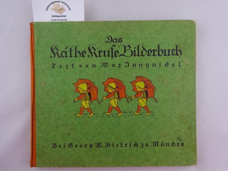 Das Käthe Kruse Bilderbuch. ERSTAUSGABE.