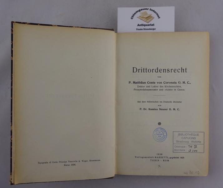 Drittordensrecht. Aus dem Italienischen ins Deutsche übersetzt von Kassian Neuner. Deutsche ERSTAUSGABE.