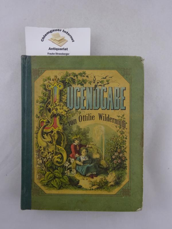 Jugendgabe. Mit Sechs Stahlstichen nach Originalzeichnungen von A. Wagemann. Zweite Auflage.