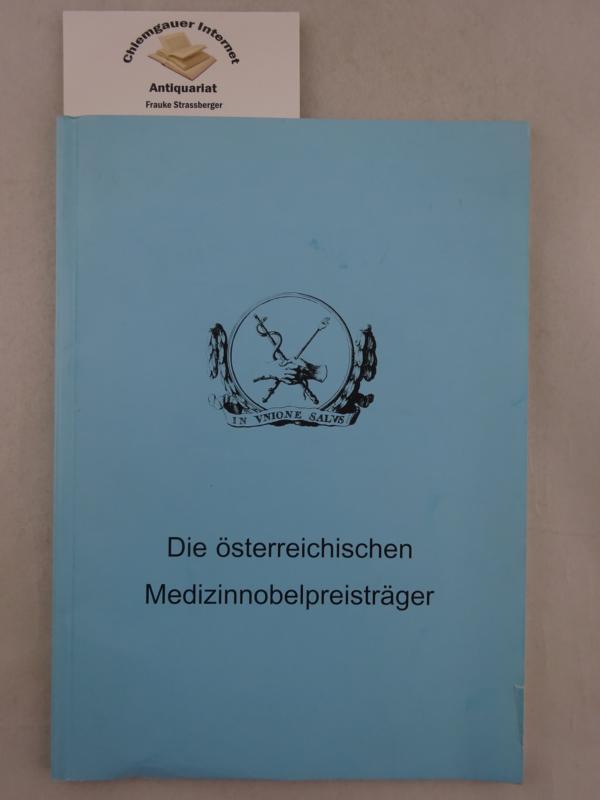 Die österreichischen Medizinnobelpreisträger ERSTAUSGABE.