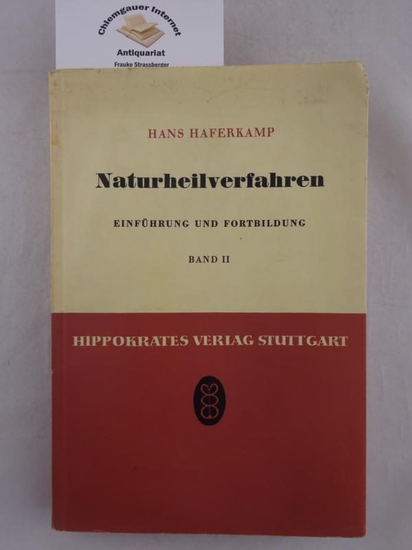 Naturheilverfahren. Einführung und Fortbildung. Band II. Vorträge des vom Zentralverband der Ärzte für Naturheilverfahren e.V. Sitz Stuttgart im September 1953 in Wildbad veranstalteten 1. Fortbildungskurses in die Naturheilverfahren. ERSTAUSGABE.
