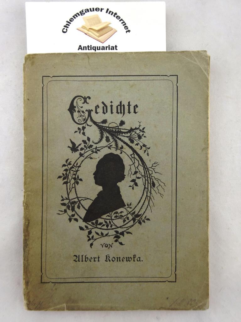 Konewka-Eggebert, Albert: Gedichte. Nebst seiner biographischen Skizze.( von Johanna Konewka-Eggebert) ERSTAUSGABE.