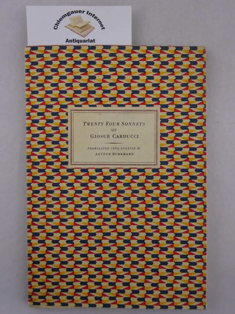 Twenty Four Sonnets. Translated into English by Arthur Burkhard.