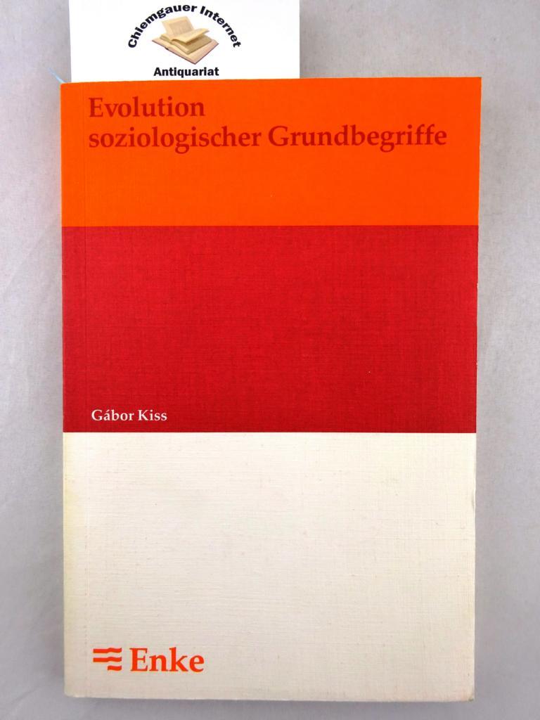 Evolution soziologischer Grundbegriffe : Zum Wandel ihrer Semantik. ERSTAUSGABE.