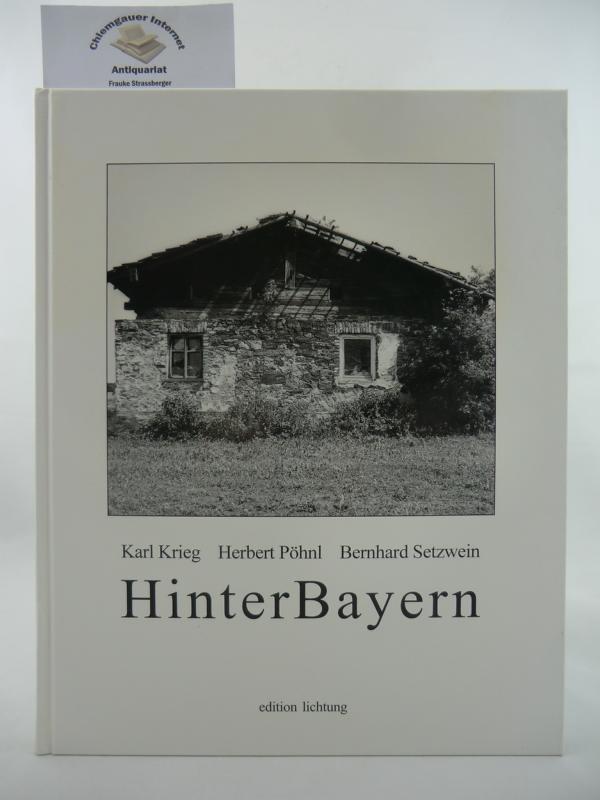 HinterBayern. Edition Lichtung ERSTAUSGABE.