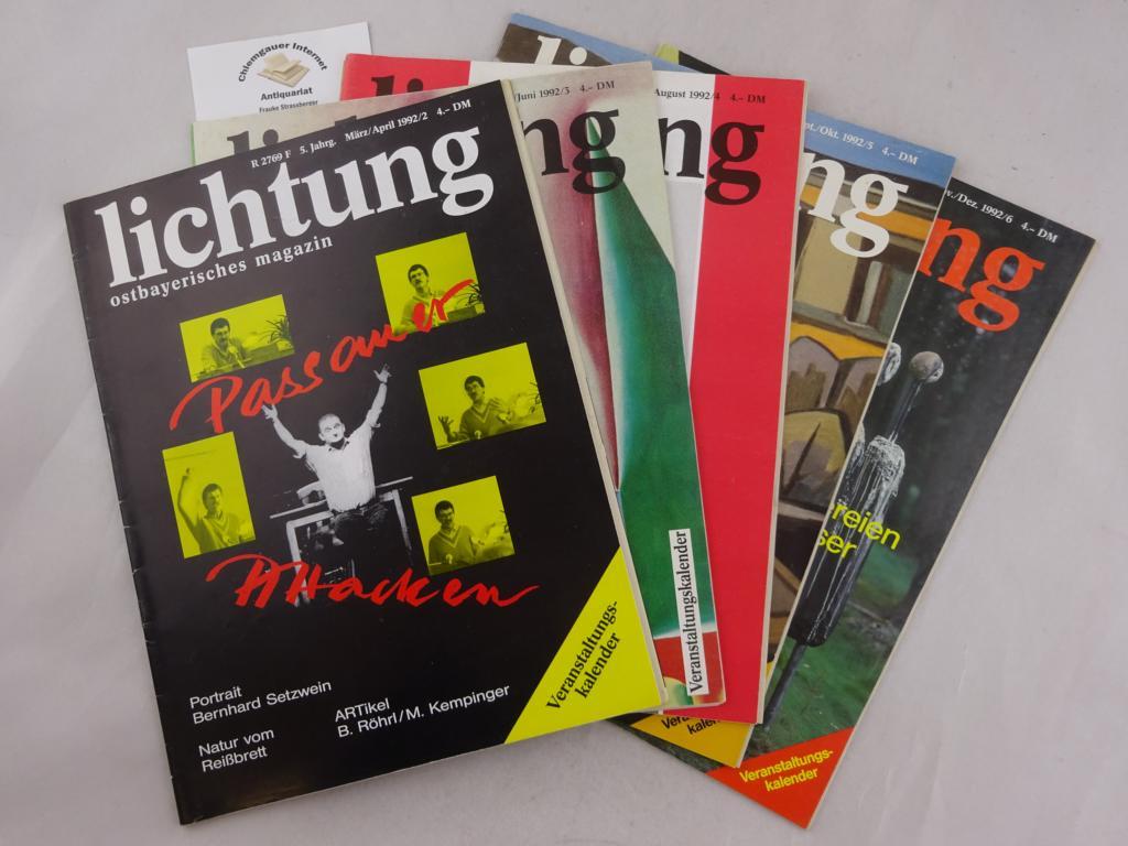 lichtung. Ostbayerisches Magazin. 5. Jahrgang 1992. FÜNF Hefte. März/april bis  November/Dezember.