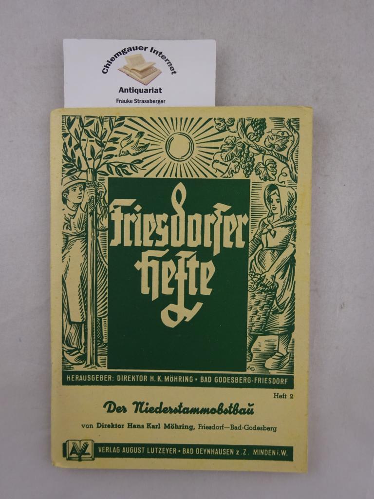 Möhring, Hans K.: Der Niederstammobstbau. Friesdorfer Hefte ; H. 2