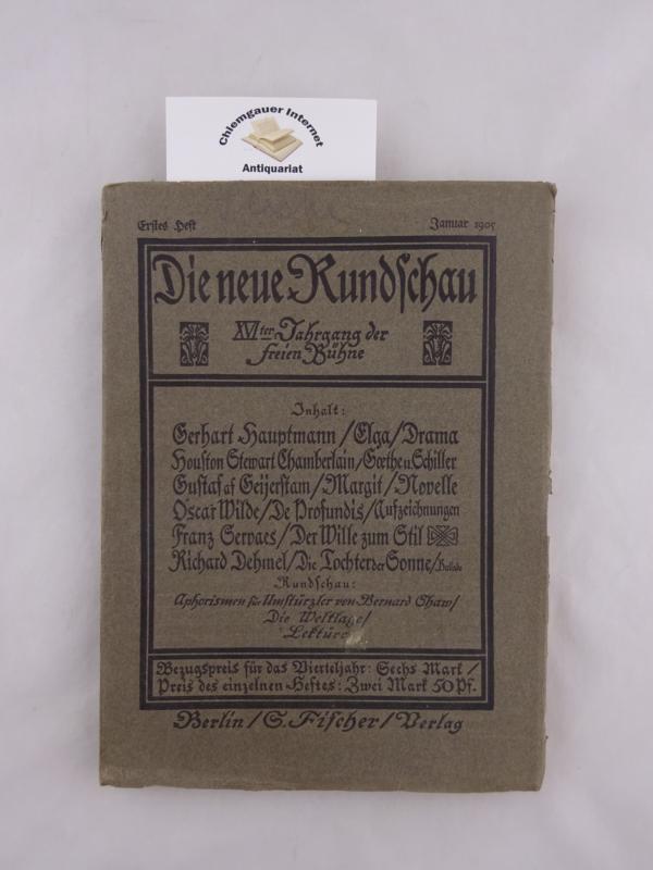 Bie, Oskar(Redaktion): Die neue Rundschau. XVIter Jahrgang der Freien Bühne. Erstes Heft. Januar 1905.