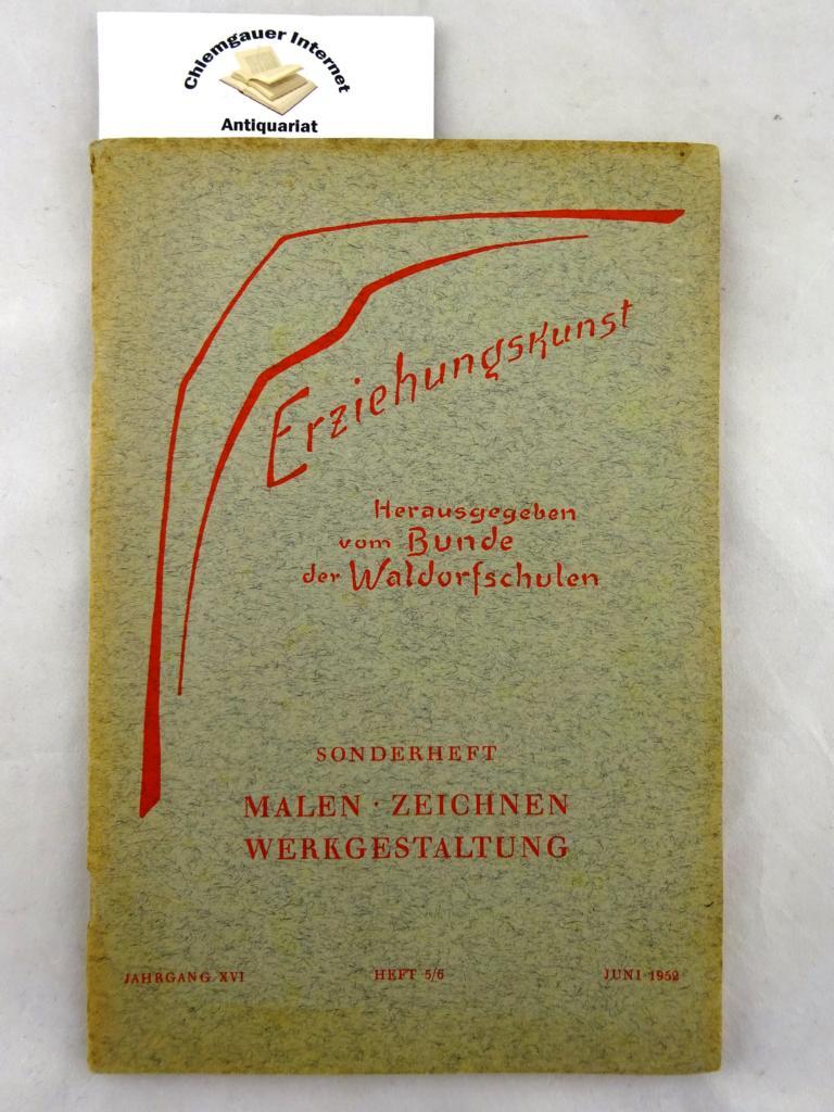 Bund der Waldorfschulen (Hrsg.): Erziehungskunst. Monatsschrift zur Pädagogik Rudolf Steiners. Jahrgang XVI. Heft 5/6, Mai/Juni 1952.