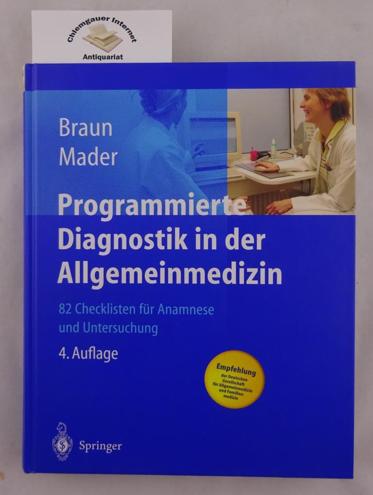 Programmierte Diagnostik in der Allgemeinmedizin 82 Checklisten für Anamnese und Untersuchung ; mit 17 Tabellen.  Mit einem Geleitwort von Günter Ollenschläger 4., vollständig ÜBERARBEITETE  Auflage. OHNE die CD-Rom.