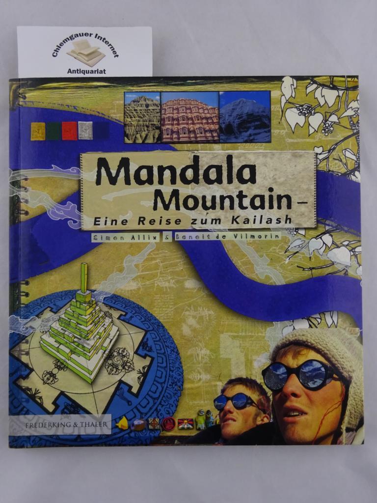 Mandala mountain : eine Reise zum Kailash. Aus dem Englischen von Thomas Bauer Deutsche ERSTAUSGABE.