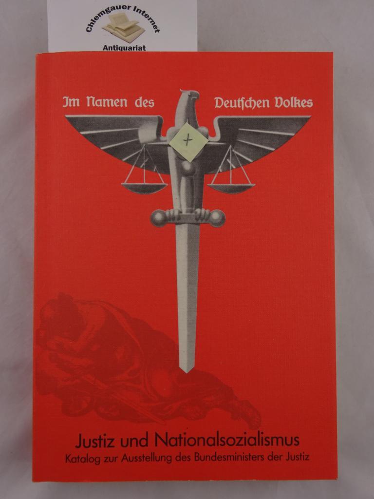 Justiz und Nationalsozialismus. Katalog zur Ausstellung des Bundesministers der Justiz. 5. Auflage.