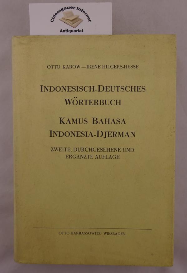 Indonesisch-deutsches Wörterbuch = Kamus bahasa Indonesia-Djerman. 2., VERBESSERTE und ERGÄNZTE Auflage.