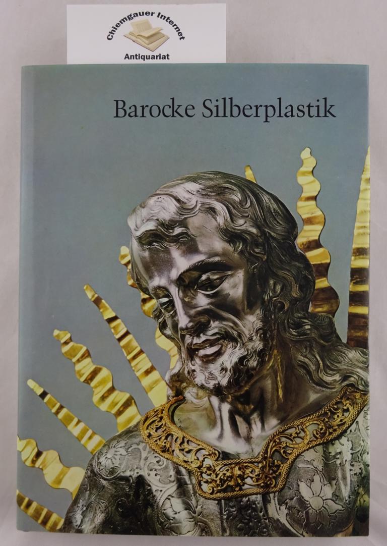Hering-Mitgau, Mane: Barocke Silberplastik in Südwestdeutschland. ERSTAUSGABE.