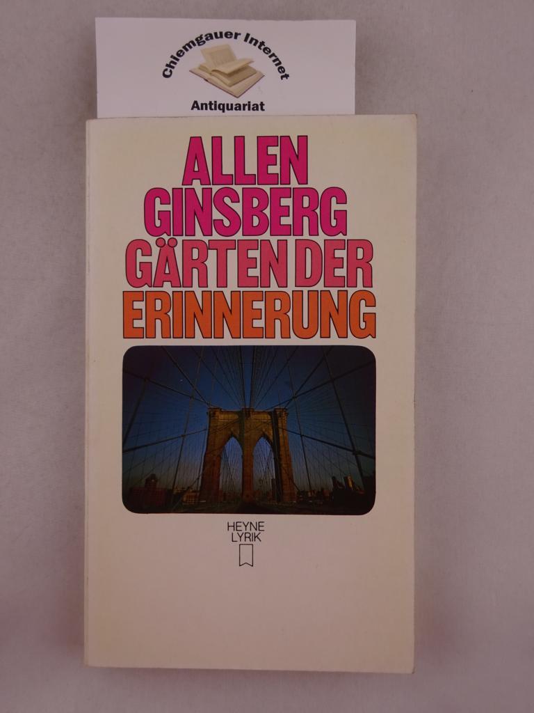 Gärten der Erinnerung : Gedichte 1961 - 1970. Aus dem Amerikanischen von Heiner Bastian ; Carl Weissner.    Heyne-Bücher Band 3. Genehmigte Taschenbuchausgabe. 1. Auflage.
