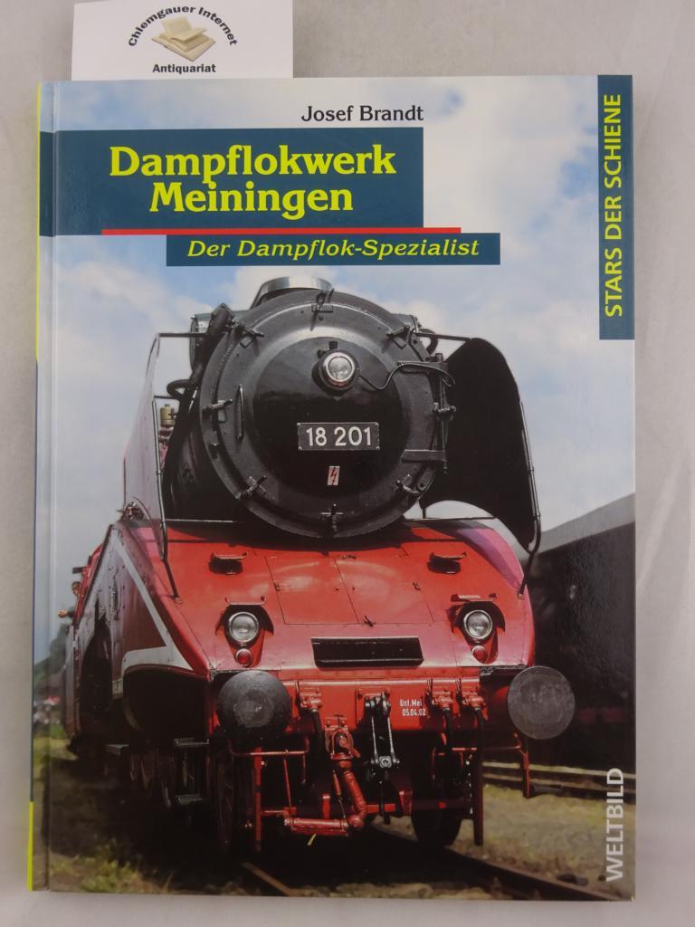 Stars der Schiene -  Dampflokwerk Meiningen. ( Der Dampflok-Spezialist ).