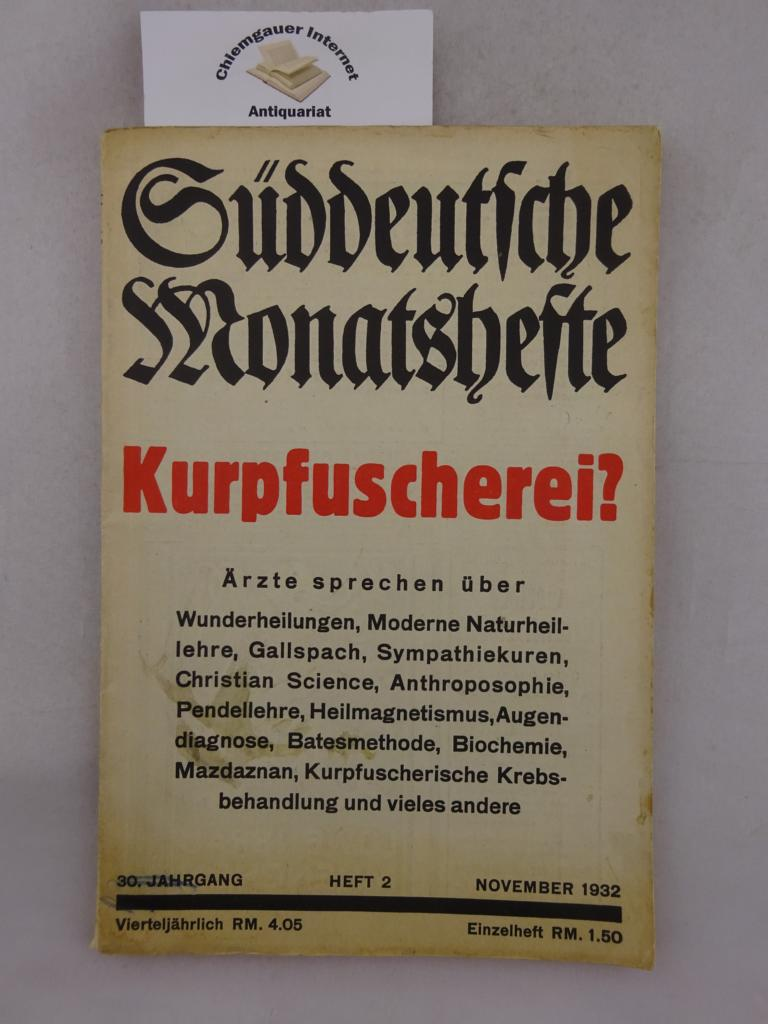 Kurpfuscherei? Süddeutsche Monatshefte. 30. Jahrgang Heft 2, November 1932