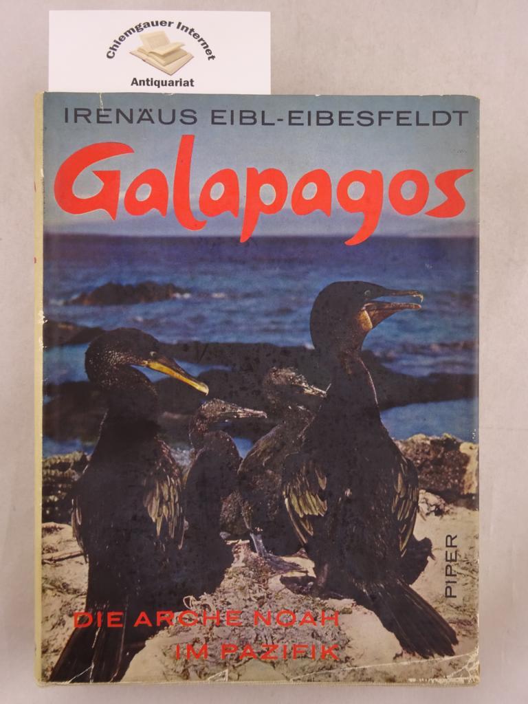 Galápagos : Die Arche Noah im Pazifik. ERSTAUSGABE.