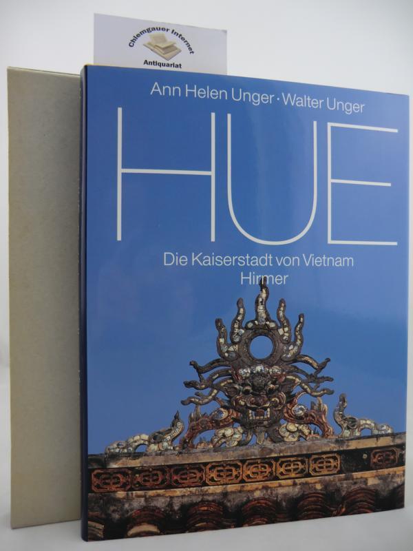 Hue : Die Kaiserstadt von Vietnam. ERSTAUSGABE.