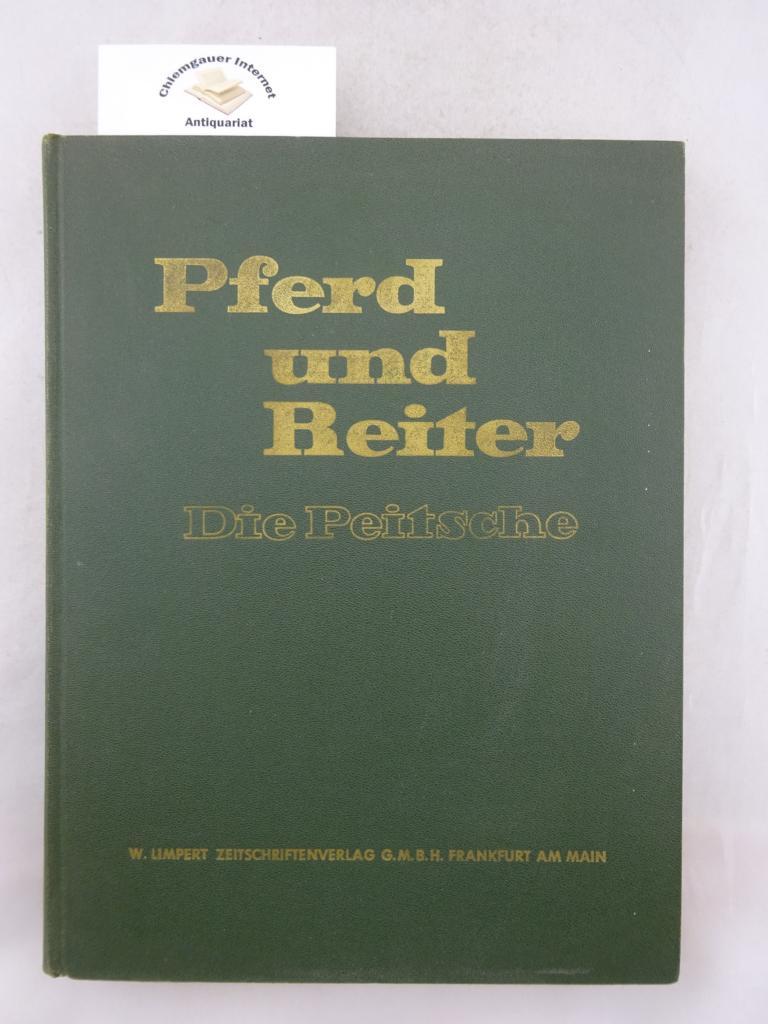 Pferd und Reiter. Die Peitsche. Jahrgang 1960 (KOMPLETT, 12 Hefte in einem Band).