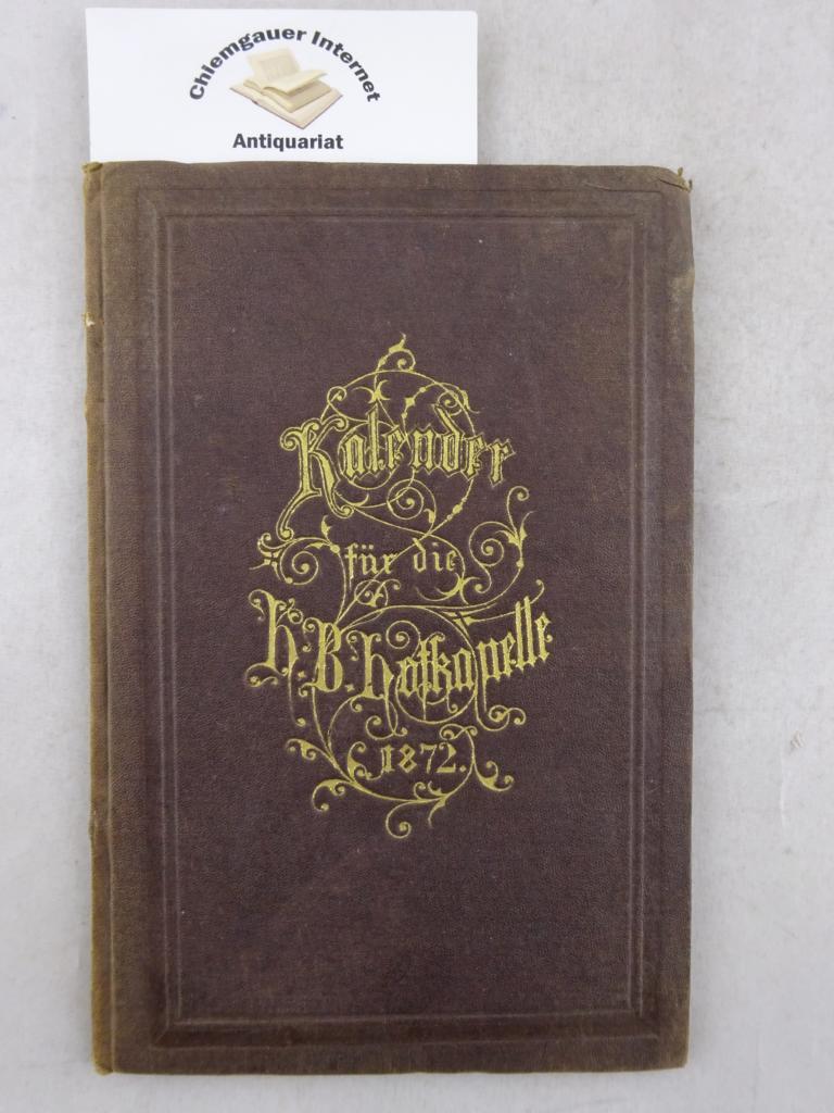 Königl. Hofmusik-Intendanz. Kalender für die Königliche Hof-Kapelle auf das Schaltjahr 1872. ERSTAUSGABE.