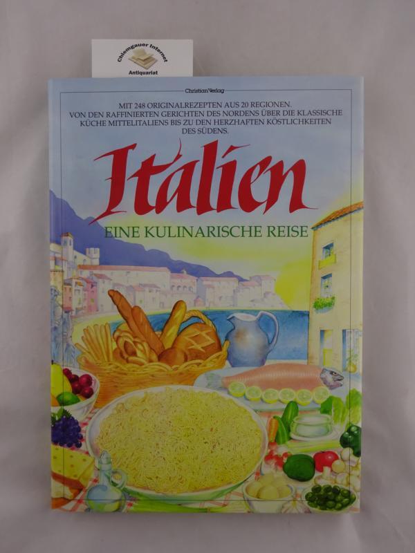 Italien : eine kulinarische Reise. Hrsg. von Lorenza de