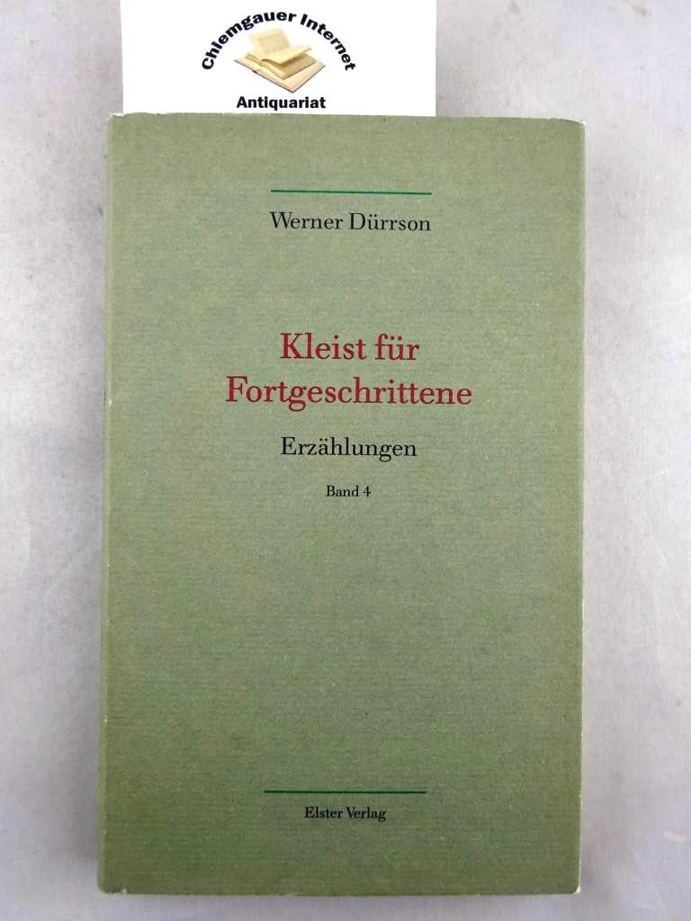 Kleist für Fortgeschrittene. Herausgegeben von Volker Demuth. ERSTAUSGABE. - Dürrson, Werner