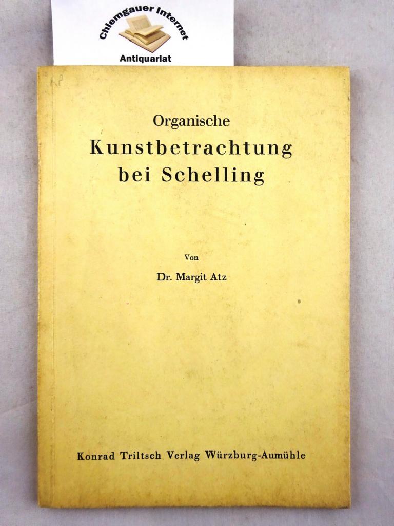 Organische Kunstbetrachtung bei Schelling.