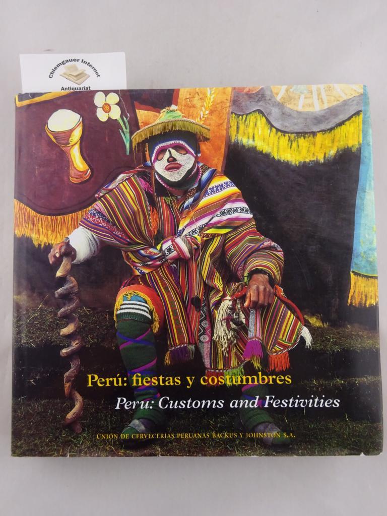 Peru. Fiestas y costumbres. Customs and Festivities.
