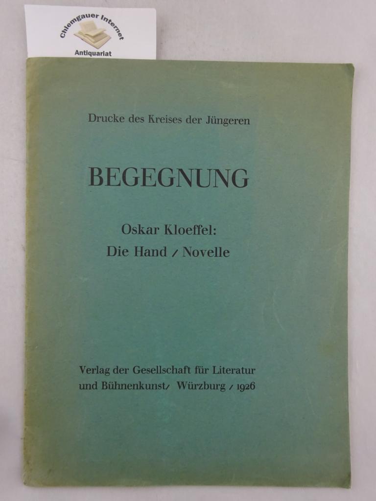 Die Hand. Novelle. Erstausgabe.
