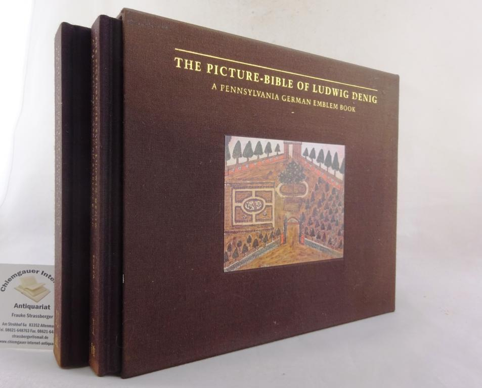 The Picture-Bible of Ludwig Denig. A Pennsylvania German Emblem Book. ZWEI (2) Bände (Textband + Faksimile).