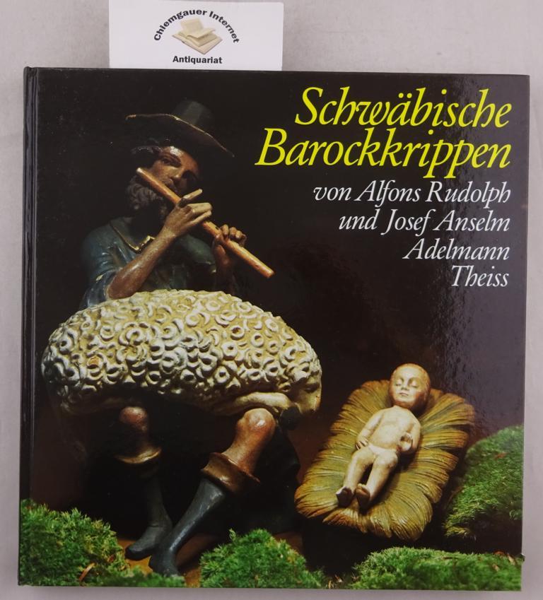 Schwäbische Barockkrippen. 2. , DURCHGESEHENE Auflage.
