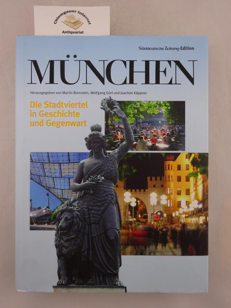 München : die Stadtviertel in Geschichte und Gegenwart. Süddeutsche Zeitung : Edition