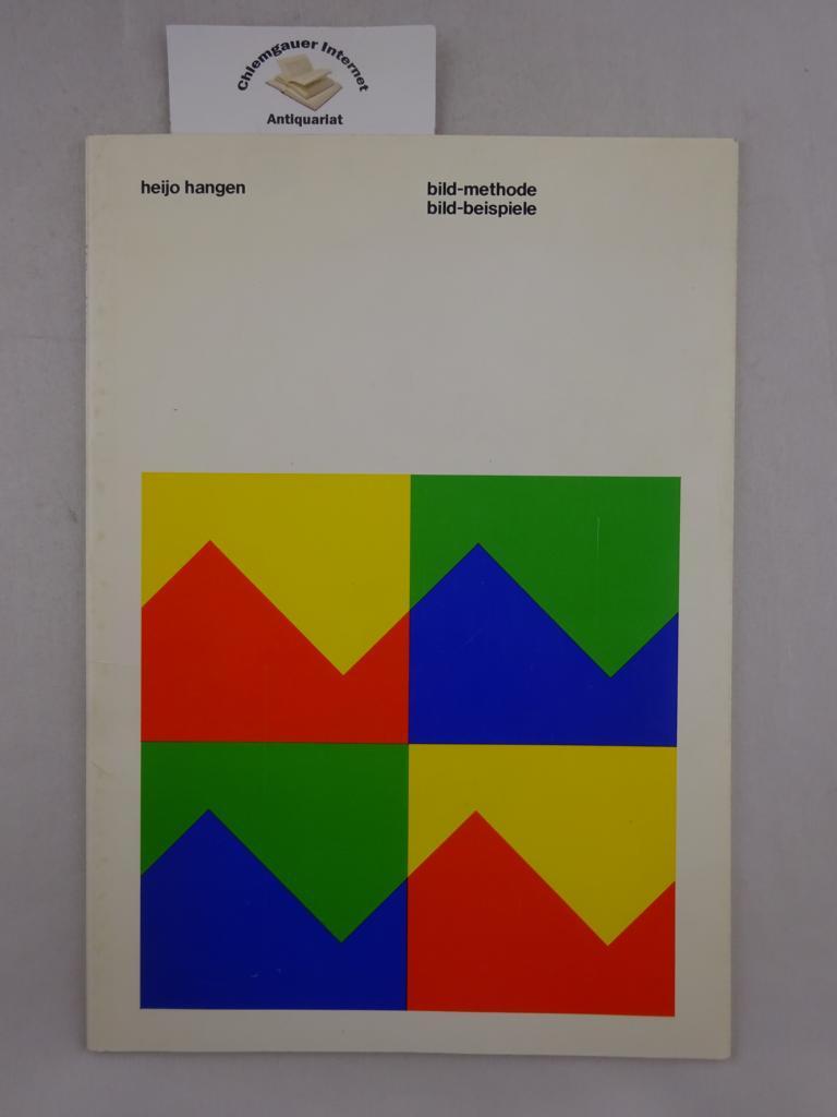 Hagen, Heijo: Bild-Methode, Bild-Beispiele ; Städt. Kunstsammlungen Ludwigshafen, Ausstellung vom 3.10.74 - 3.11.74