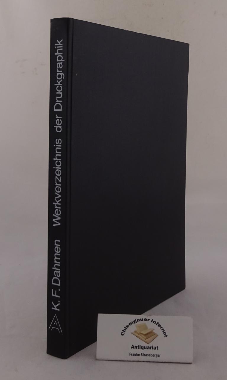 K. F. Dahmen, Werkverzeichnis der Druckgraphik. 1956 - 1978. Mit einem Vorwort von Peter Baum. ERSTAUSGABE.