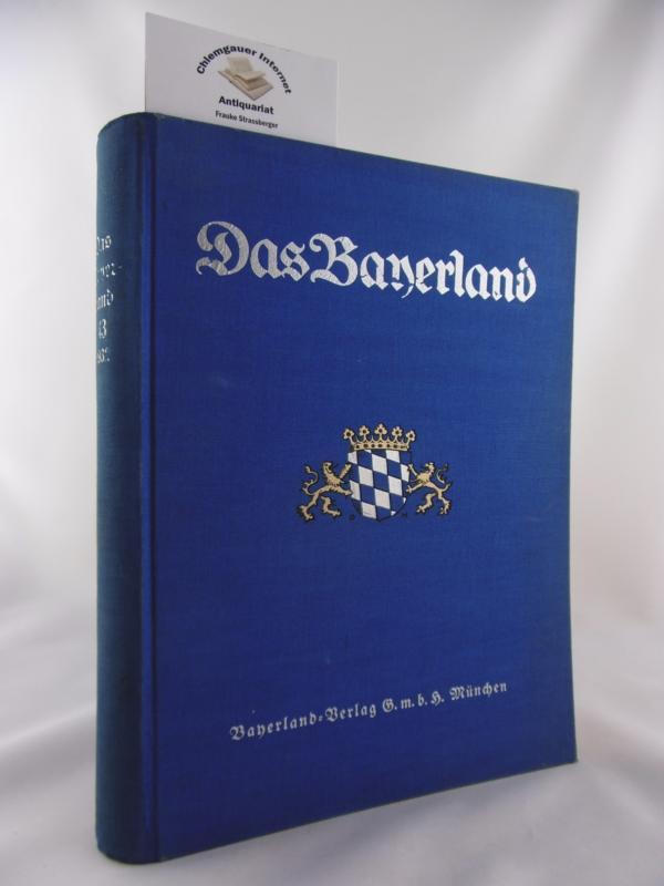 Deubner, Ludwig (Hrsg.): Das Bayerland. 43. Jahrgang von 1932. Illustrierte Halbmonatschrift für Bayerns Land und Volk  ( Kompletter Jahrgang).