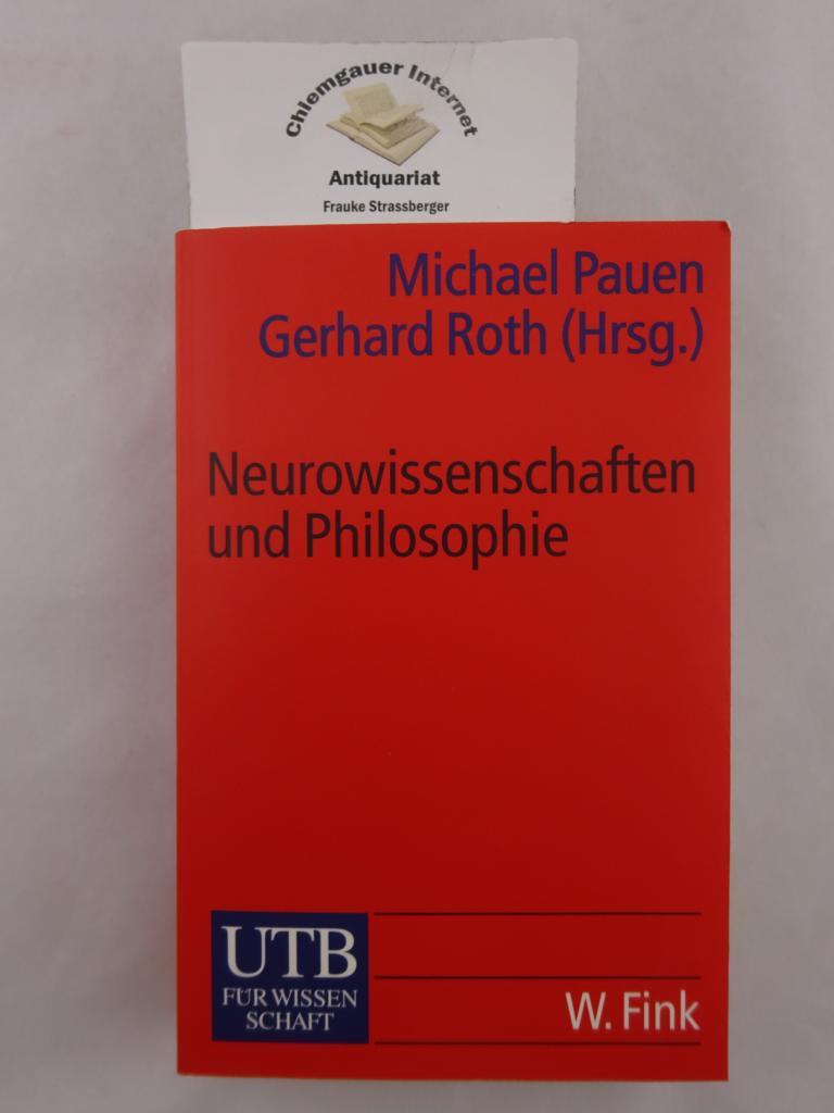 Neurowissenschaften und Philosophie. Eine Einführung. ERSTAUSGABE.