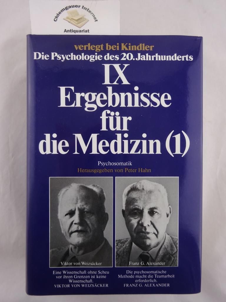Die Psychologie des 20. Jahrhunderts, Band 9 (von 15): Ergebnisse für die Medizin (1). Psychosomatik Herausgegeben von Peter Hahn und Uwe Henrik Peters. ERSTAUSGABE.