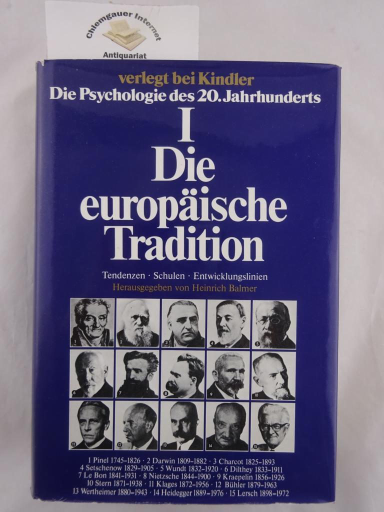 Die Psychologie des 20. Jahrhunderts, Band 1 (von 15): Die europäische Tradition. Tendenzen, Schulen, Entwicklungslinien. ERSTAUSGABE.