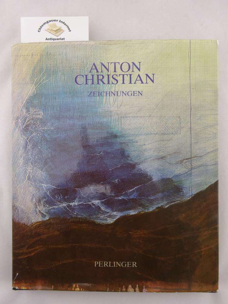 Anton Christian. Zeichnungen. ERSTAUSGABE.