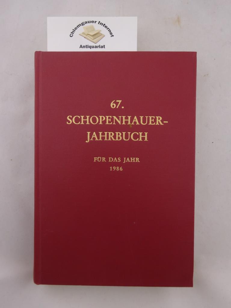 Siebensechzigstes Jahrbuch der Schopenhauer-Gesellschaft für das Jahr 1986.